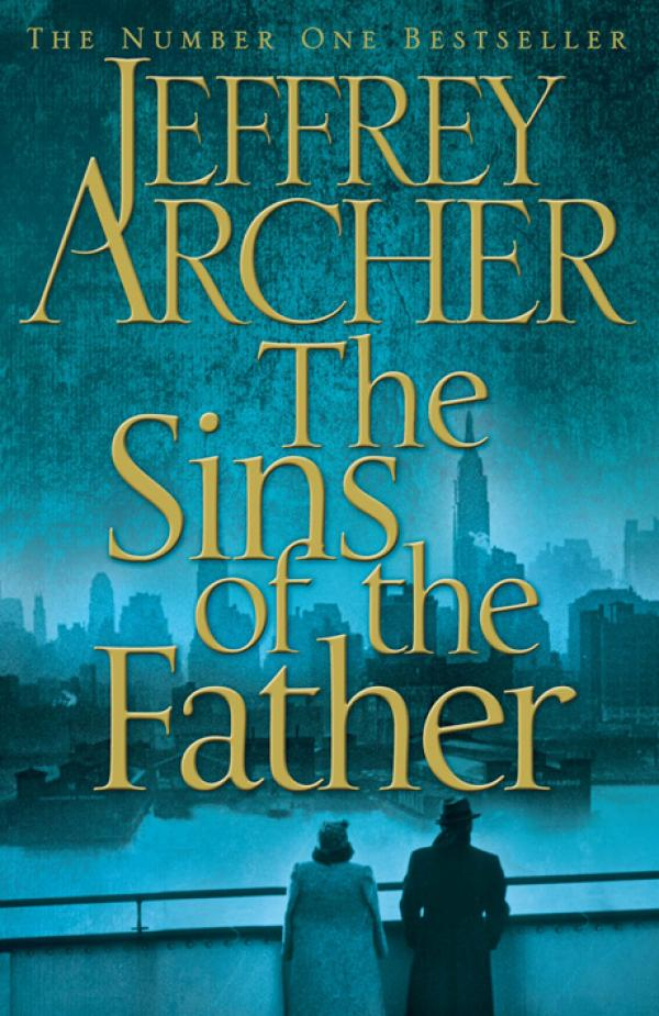 The Sins of the Father / Jeffrey Archer