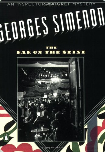 "The Bar on the Seine (Penguin Mysteries) <g:plusone href=""http://www.books-by-isbn.com/0-14/0143038311-The-Bar-on-the-Seine-Penguin-Mysteries-0-14-303831-1.html"" count=""false""></g:plusone> / Georges Simenon"