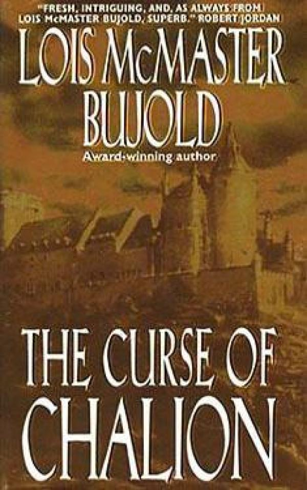 The Curse of Chalion - The Chalion Series #1 - Lois Mcmaster Bujold