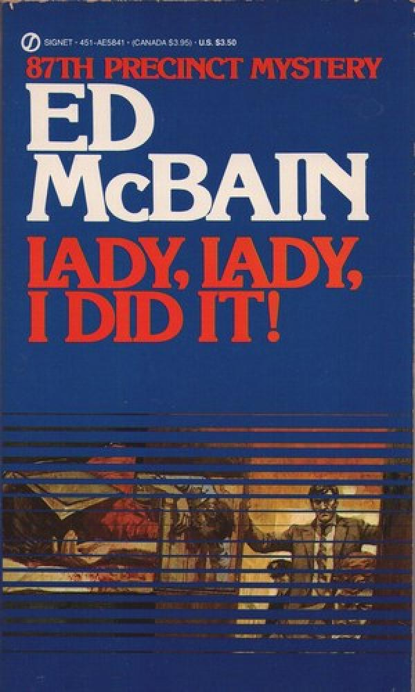 lady, lady, i did it / ed McBain
