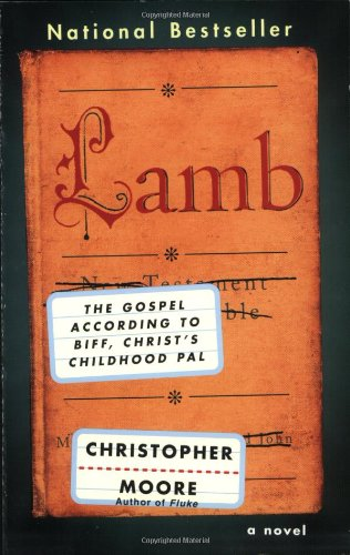 "Lamb: The Gospel According to Biff, Christ's Childhood Pal <g:plusone href=""http://www.books-by-isbn.com/0-380/0380813815-Lamb-The-Gospel-According-to-Biff-Christ-s-Childhood-Pal-0-380-81381-5.html"" count=""false""></g:plusone> - Christopher Moore"