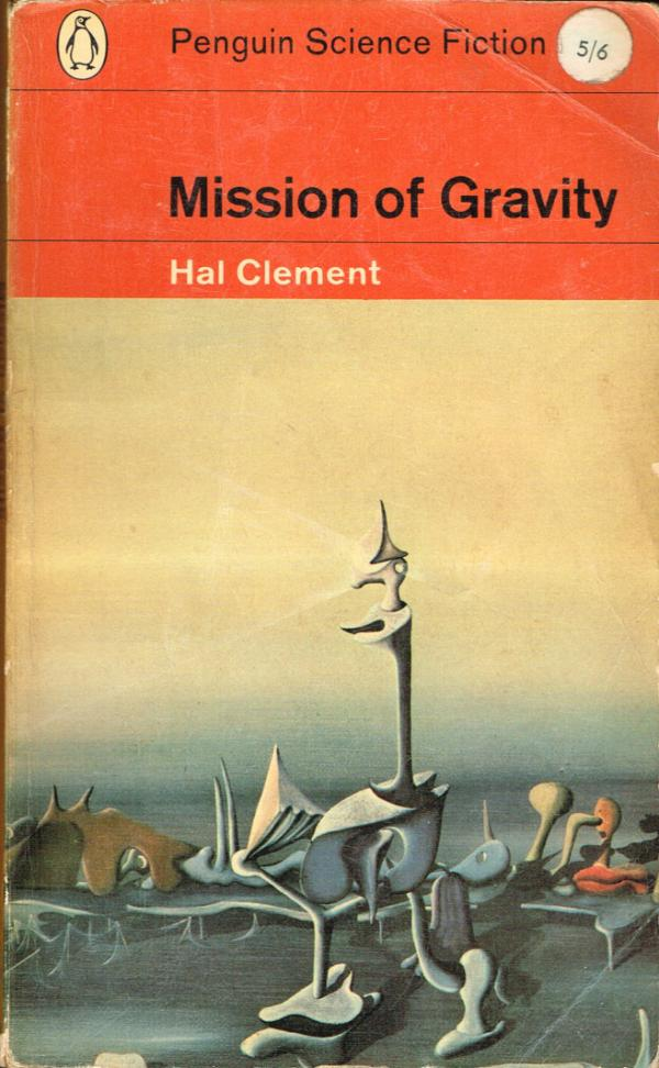 Mission of Gravity - Science Fiction #3 / Hal Clement