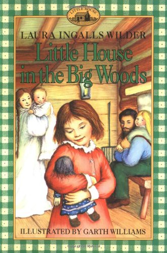 "Little House in the Big Woods (Little House, No 1) <g:plusone href=""http://www.books-by-isbn.com/0-06/0064400018-Little-House-in-the-Big-Woods-Laura-Ingalls-Wilder-Garth-Williams-0-06-440001-8.html"" count=""false""></g:plusone> / Laura Ingalls Wilder"