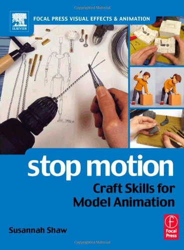 "Stop Motion: Craft Skills for Model Animation (Focal Press Visual Effects and Animation) <g:plusone href=""http://www.books-by-isbn.com/0-240/0240516591-Stop-Motion-Craft-Skills-for-Model-Animation-Focal-Press-Visual-Effects-and-Animation-0-240-51659- / Susannah Shaw"