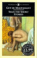 "Selected Short Stories (Classics) <g:plusone href=""http://www.books-by-isbn.com/0-14/014044243X-Selected-Short-Stories-Classics-S.-Guy-de-Maupassant-0-14-044243-X.html"" count=""false""></g:plusone> - Guy de Maupassant"