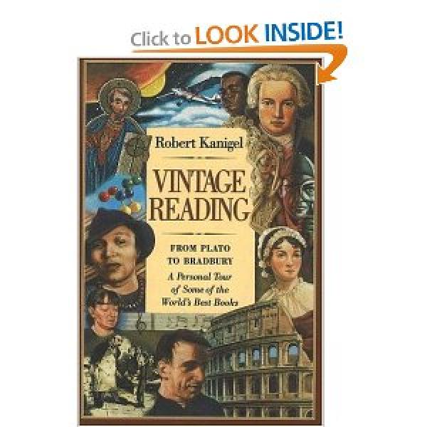 Vintage Reading - From Plato to Bradbury / Robert Kanigel