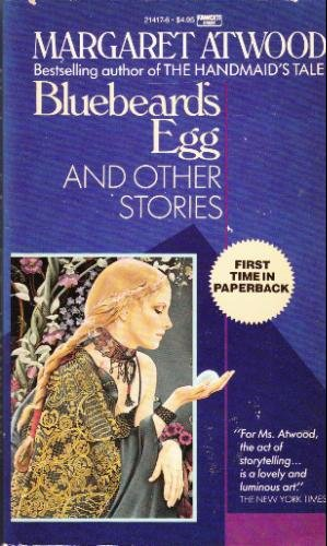 "Bluebeard's Egg and Other Stories <g:plusone href=""http://www.books-by-isbn.com/0-449/0449214176-Bluebeard-s-Egg-and-Other-Stories-Margaret-Atwood-0-449-21417-6.html"" count=""false""></g:plusone> - Margaret Atwood"