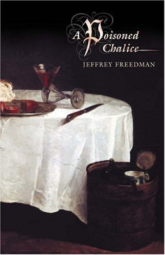 "A Poisoned Chalice <g:plusone href=""http://www.books-by-isbn.com/0-691/0691002339-A-Poisoned-Chalice-Jeffrey-Freedman-0-691-00233-9.html"" count=""false""></g:plusone> /"