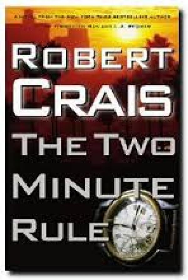 The Two Minute Rule / Rpbert Crais