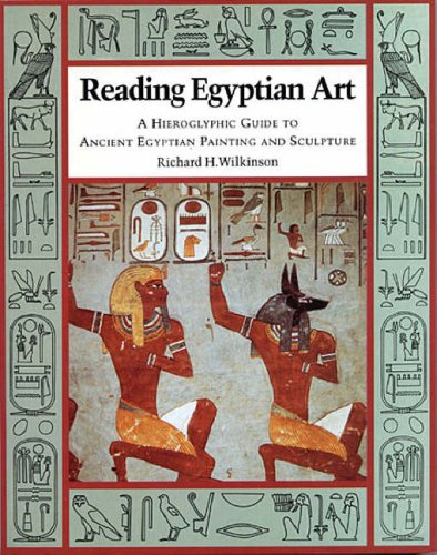 "Reading Egyptian Art: A Hieroglyphic Guide to Ancient Egyptian Painting and Sculpture <g:plusone href=""http://www.books-by-isbn.com/0-500/0500277516-Reading-Egyptian-Art-A-Hieroglyphic-Guide-to-Ancient-Egyptian-Painting-and-Sculpture-0-500-27751-6.ht - Richard H. Wilkinson"