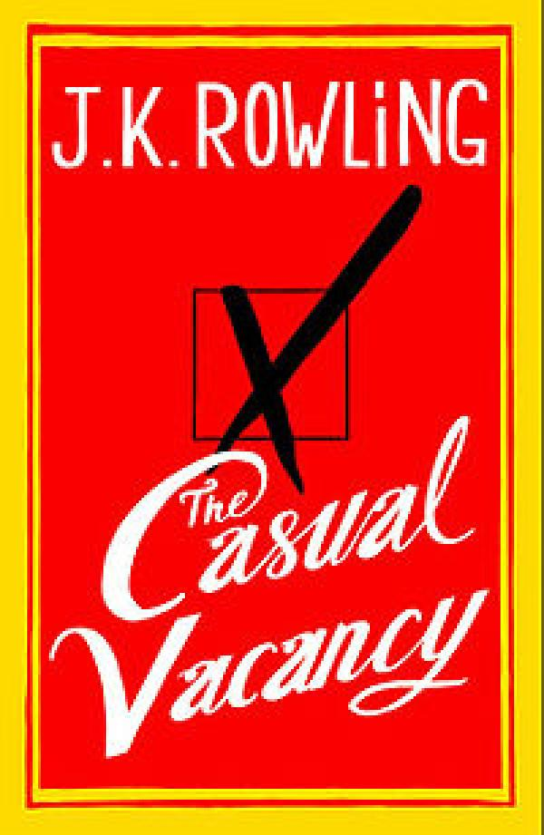 The Casual Vacancy - J. Rowling