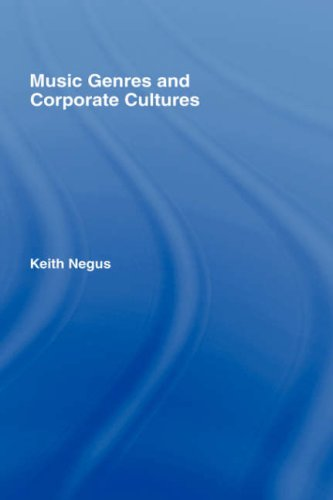 "Music Genres and Corporate Cultures <g:plusone href=""http://www.books-by-isbn.com/0-415/041517399X-Music-Genres-and-Corporate-Cultures-Keith-Negus-0-415-17399-X.html"" count=""false""></g:plusone> / Keith Negus"