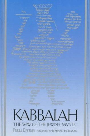 """Kabbalah: The Way of the Jewish Mystic <g:plusone href=""""http://www.books-by-isbn.com/0-87773/0877734380-Kabbalah-The-Way-of-the-Jewish-Mystic-Perle-Epstein-0-87773-438-0.html"""" count=""""false""""></g:plusone> - Perle Epstein"""