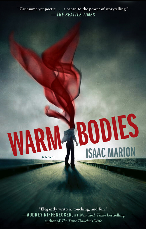 Warm bodies - The Warm Bodies #1 - Isaac Marion