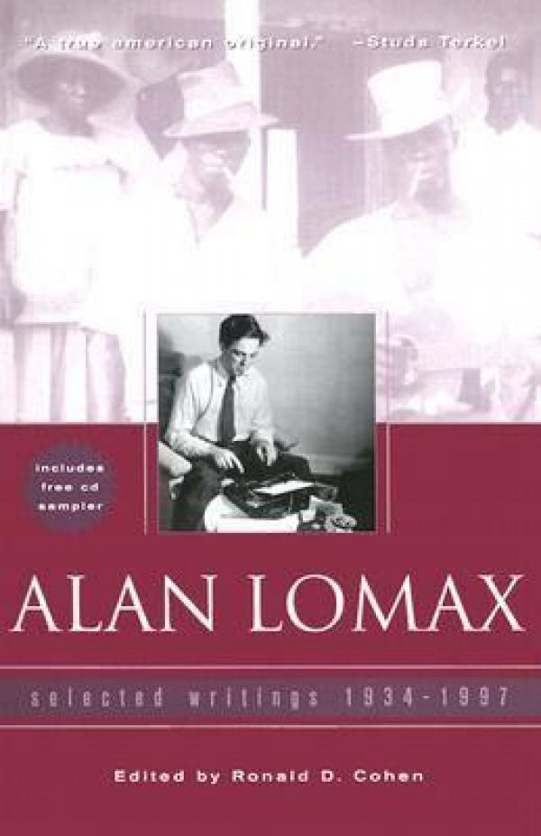 Selected writings 1934-1997 / Alan Lomax