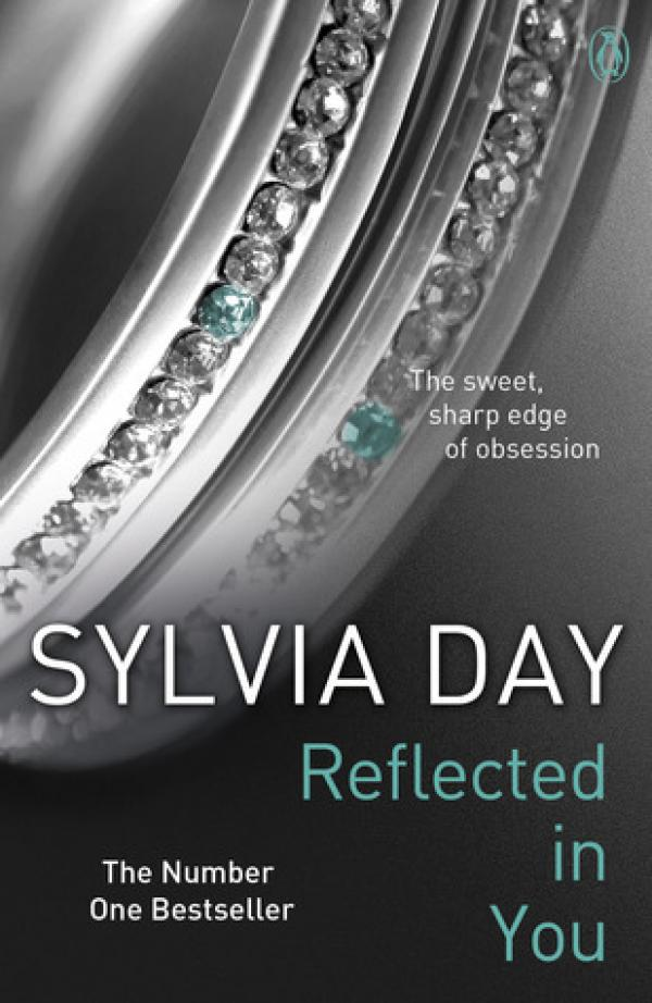 Reflected in You - Crossfire #2 - Sylvia Day
