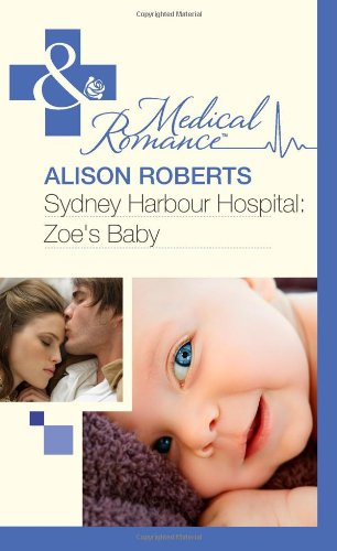 "Sydney Harbour Hospital: Lily's Scandal/Sydney Harbour Hospital: Zoe's Baby (Mills & Boon Medical) <g:plusone href=""http://www.books-by-isbn.com/0-263/0263891526-Sydney-Harbour-Hospital-Lily-s-Scandal-Sydney-Harbour-Hospital-Zoe-s-Baby-Mills-amp- / Marion Lennox"