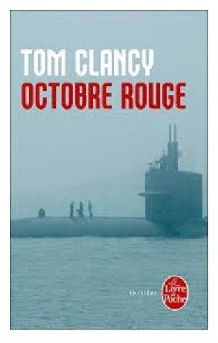 "Octobre rouge <g:plusone href=""http://www.books-by-isbn.com/2-253/2253051578-Octobre-rouge-Tom-Clancy-2-253-05157-8.html"" count=""false""></g:plusone> - Tom Clancy"