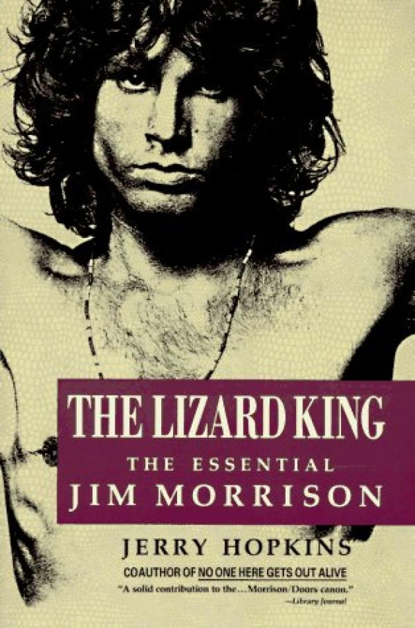 The Lizard King - The Essential Jim Morrison - Jerry Hopkins