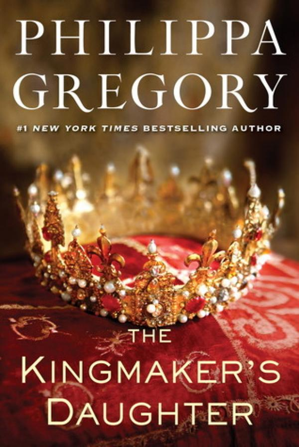 The Kingmaker's Daughter - The Cousins' War - Philippa Gregory
