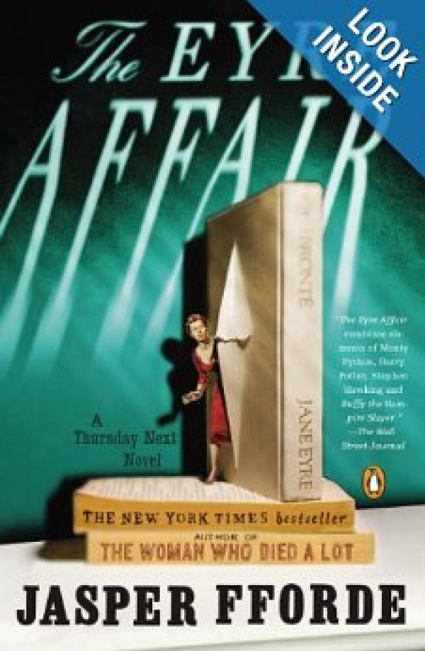 The Eyre Affair: A Thursday Next Novel - Thursday Next #1 - Jasper Fforde