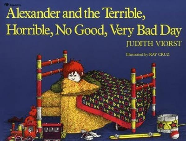 Alexander And The Terrible Horribel No Good Very Bad Day / Judith Viorst