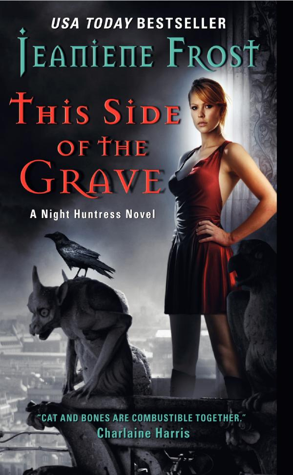 This Side of the Grave - Night Huntress #5 / Jeaniene Frost