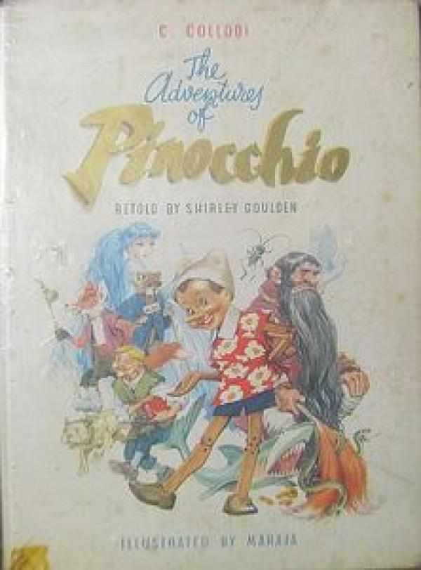 The Adventury of Pinocchio - Retold by Shirley Goulden / Collodi