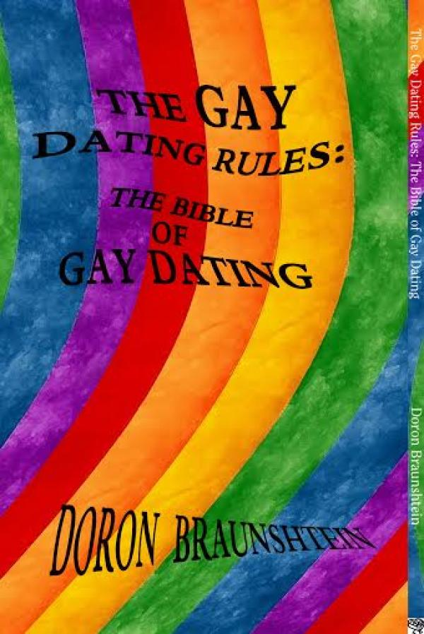 the gay dating rules: the bible of gay dating - דורון בראונשטיין