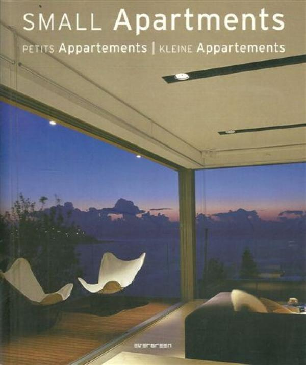 Small Apartments  - Petits Appartements - Kleine Appartements - (Editor) Simone Schleifer