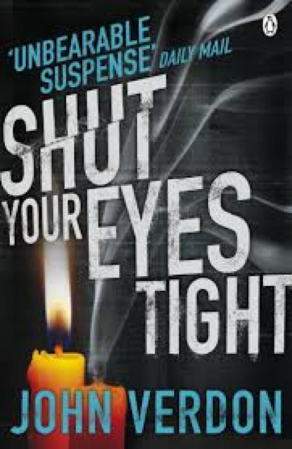 Shut Your Eyes Tight - Dave Gurney, #2 - John Verdon