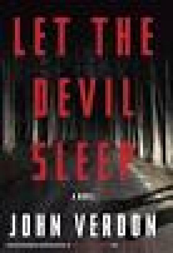 Let The Devil Sleep - Dave Gurney, #3 - John Verdon
