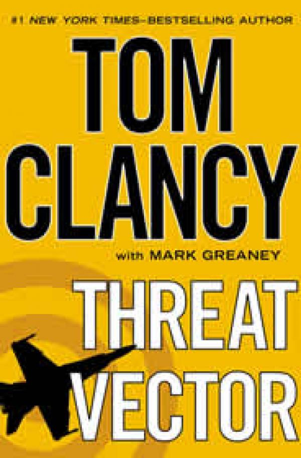 Threat Vector - Jack Ryan Jr. #4 - Tom Clancy