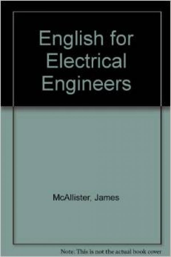 English for Electrical Engineers -  James  McAllister