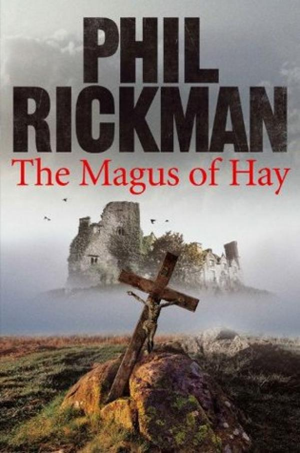 The Magus of Hay - Merrily Watkins #12 - Phil Rickman