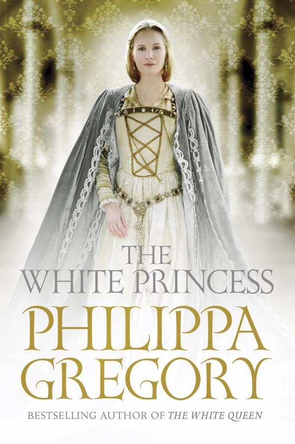 The White Princess - The Cousins' War Series  - The Cousins' War #5 - Philippa Gregory