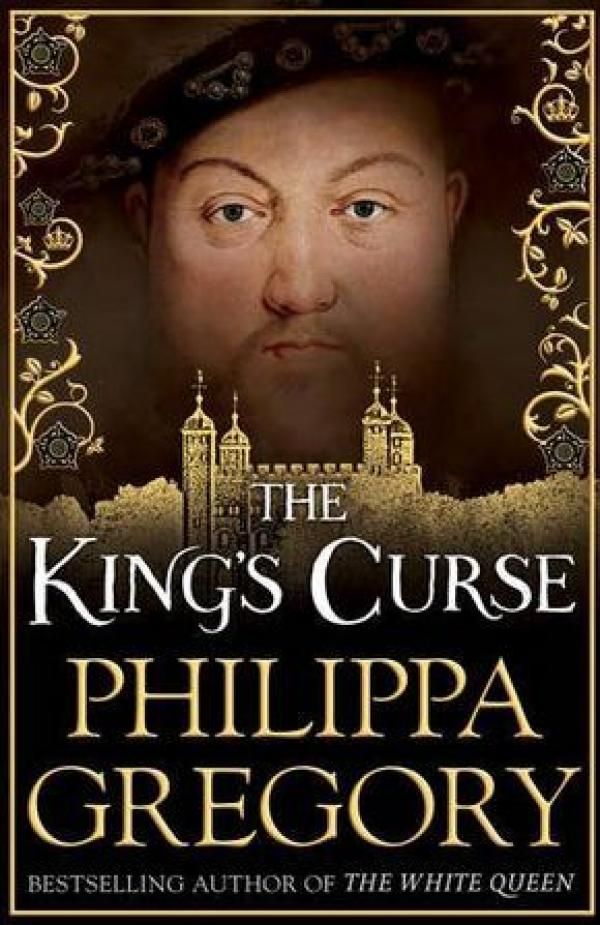 The King's Curse - The Cousins' War Series   - The Cousins' War #6 - Philippa Gregory