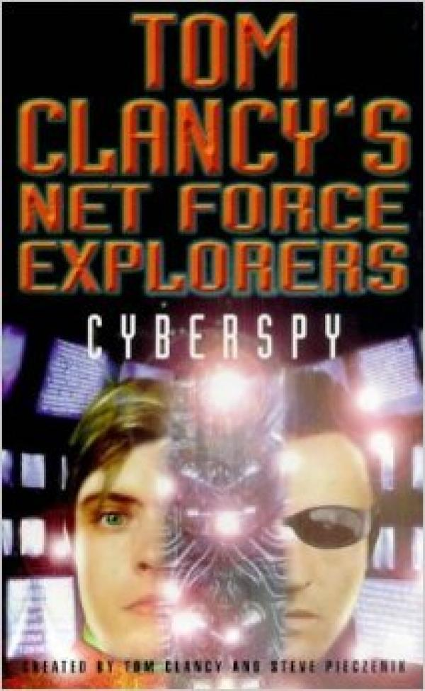Cyberspy - Net Force Explorers #6 - Tom Clancy