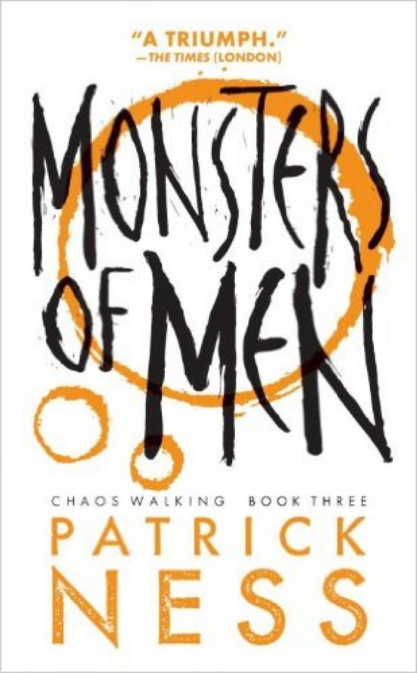 Monsters of men - Chaos Walking   #3 - Patrick Ness