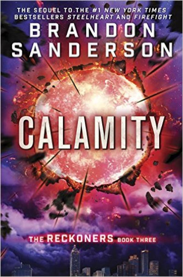 Calamity - The Reckoners # - Brandon Sanderson