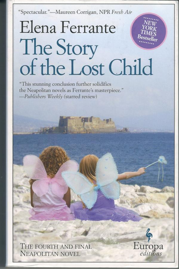The story of the lost child - Elena Ferrante