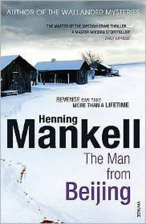 The Man from Beijing / Henning Mankell