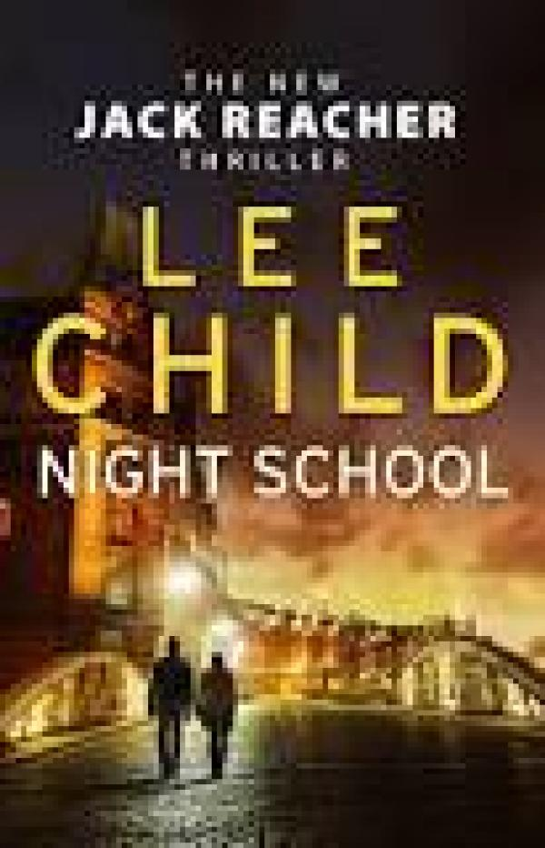 Night School - Jack Reacher #21 - Lee Child