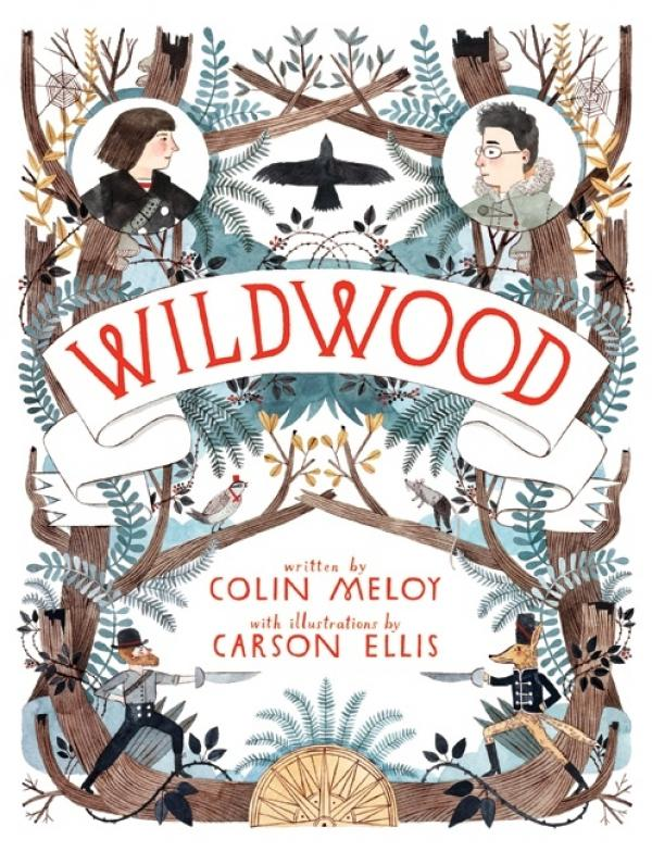Wildwood - Wildwood Chronicles #1 - Colin Meloy