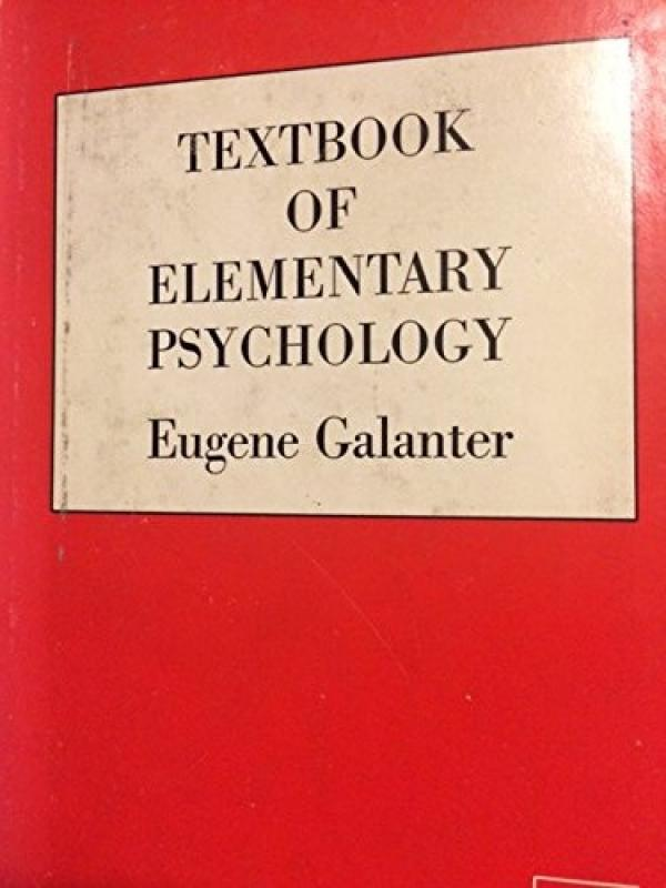 Textbook of Eementary Psychology  - Holden-Day series in psychology # - Eugene Galanter