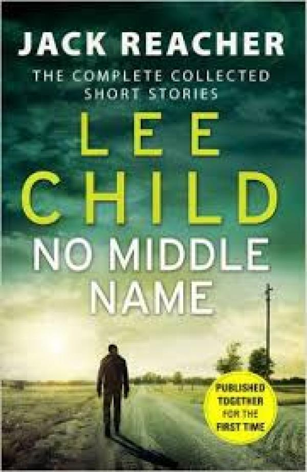 No middle name - Jack Reacher #22 - Lee Child
