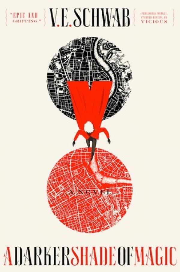 A Darker Shade of Magic - Shades of Magic #1 - V.E. Schwab (Victoria Schwab)