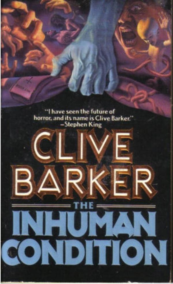 The Inhuman Condition - Books of Blood #4 - Clive Barker