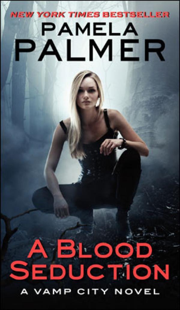 A Blood Seduction - A Vamp City Novel  - Pamela Palmer