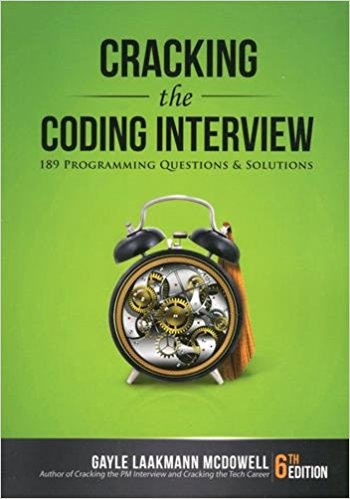 Cracking the Coding Interview - 189 Programming Questions and Solutions - Gayle Laakmann McDowell